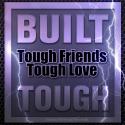 Tough Friends Tough Love - Wed