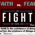 The Fight of Your Life: Faith vs. Fear