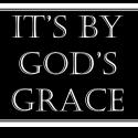 It's By God's Grace