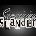 Surviving Slander - Wed