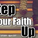 Step Your Faith Up - Part 2