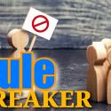 Rule Breaker - Wed