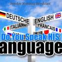 Do You Speak His Language? - Wed